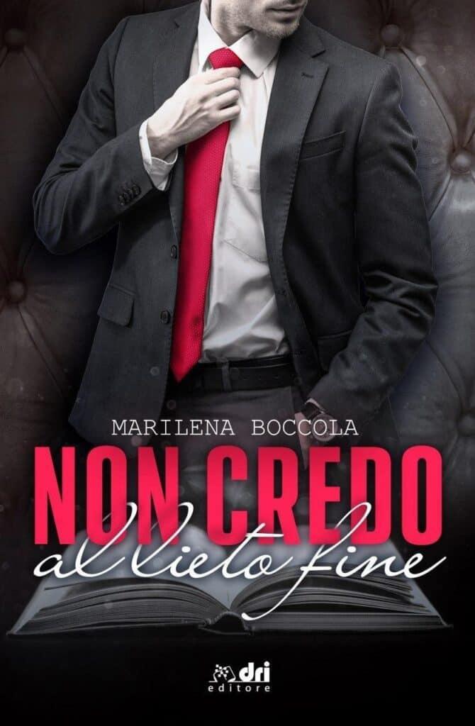 Non credo al lieto fine di Marilena Boccola