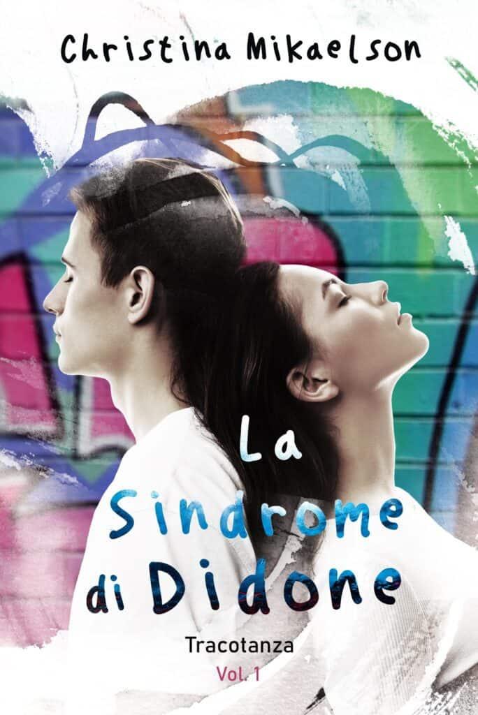 Cover La Sindrome di Didone: Tracotanza Vol.1