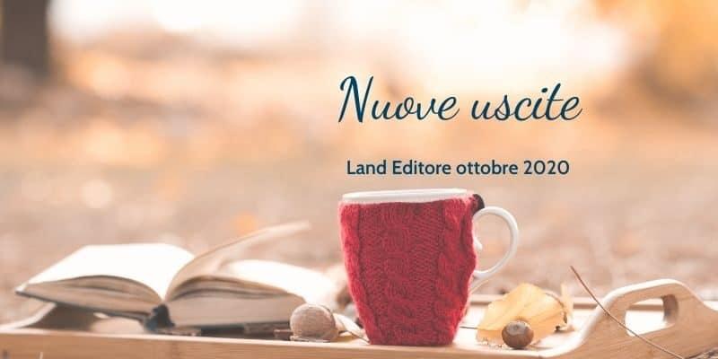 Uscite ottobre land editore
