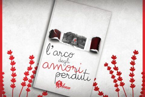 Cover reveal | L'arco degli amori perduti di Roberta Chillè