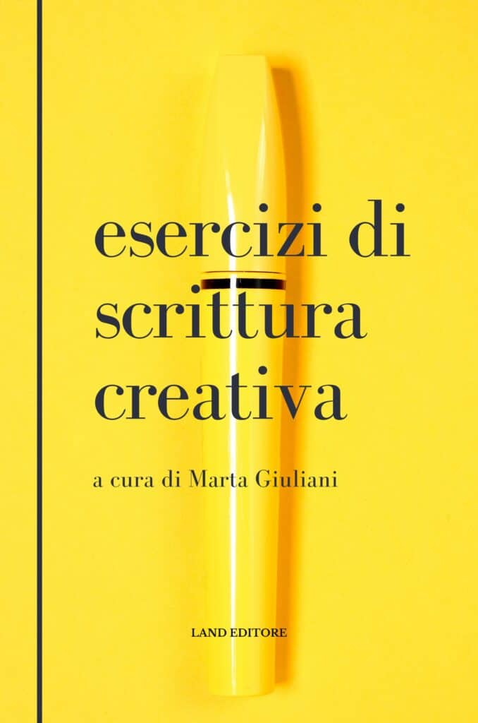 Esercizi di scrittura creativa Marta Giuliani