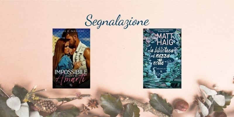 Segnalazione julia b williams matt haig