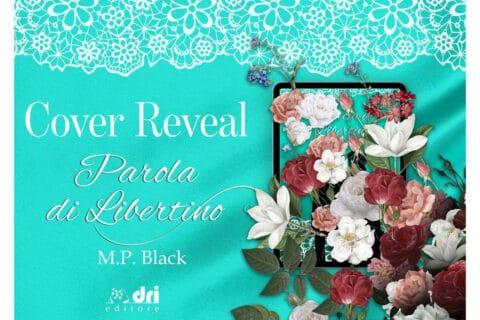 Cover reveal | Parola di libertino di M.P. Black edito Dri Editore