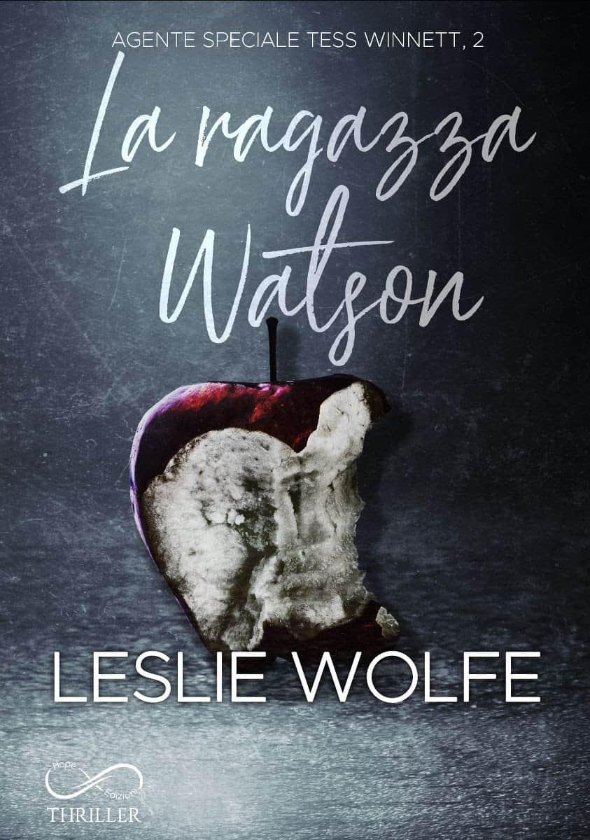 Cover reveal | La ragazza Watson di Leslie Wolfe