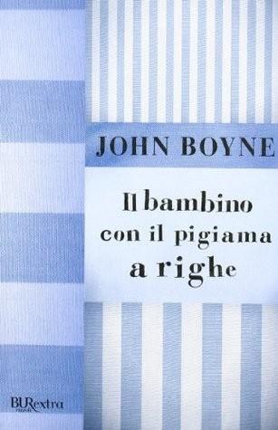 Recensione   Il bambino con il pigiama a righe di John Boyne