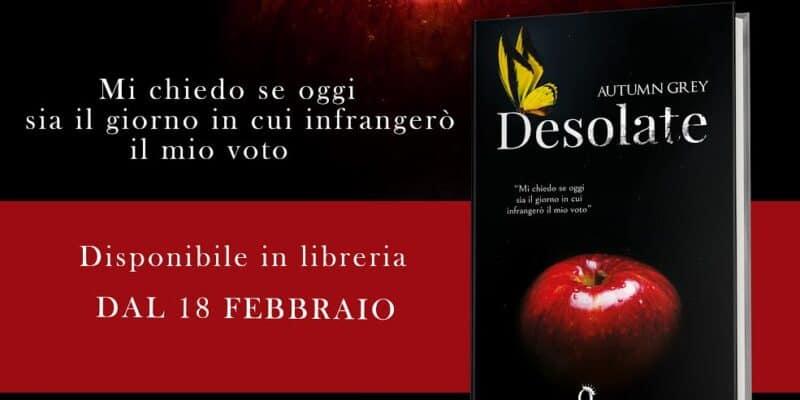 Desolate di Autumn Grey Queen Edizioni