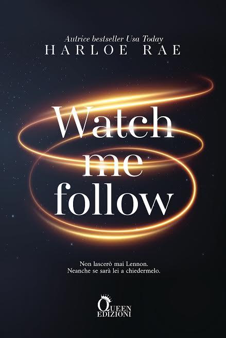 Segnalazione | Watch me follow di Harloe Rae