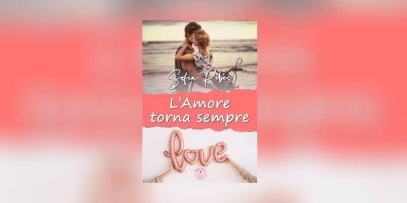 Sofia Ribes L'amore torna sempre blueberry edizioni