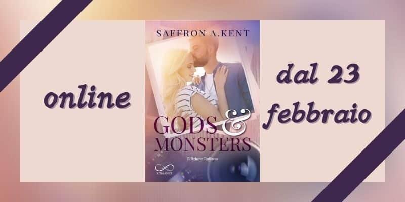 Gods & Monsters di Saffron A. Kent