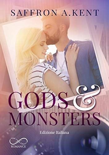 Segnalazione | Gods & Monsters di Saffron A. Kent
