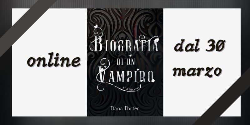 Biografia di un vampiro Dana Porter