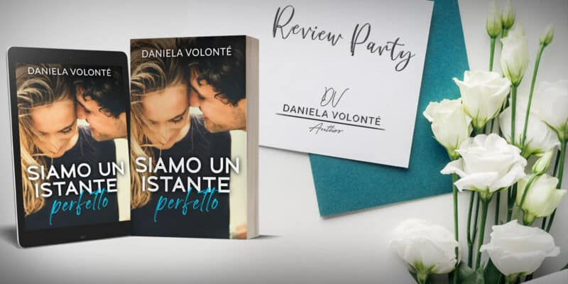 Recensione Siamo un istante perfetto di Daniela Volonté self publishing