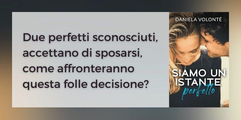 Siamo un istante perfetto di Daniela Volonté self publishing